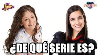 ¿De qué serie es la canción? Soy Luna VS Yo soy Franky  ¡ADELANTE!
