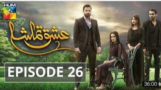 Ishq Tamasha Episode #26 HUM TV Drama 02 September 2018