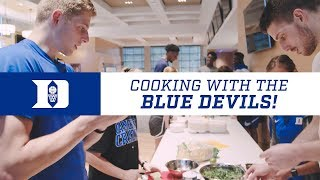 Duke Basketball: Cooking with the Devils (7/27/18)