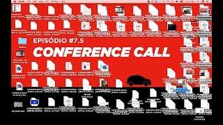 Sou Menino Para Ir #7.5 - Conference Call