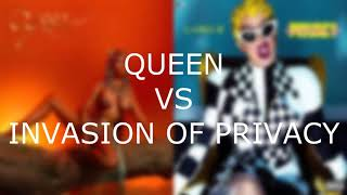 QUEEN VS INVASION OF PRIVACY (Album Battle)