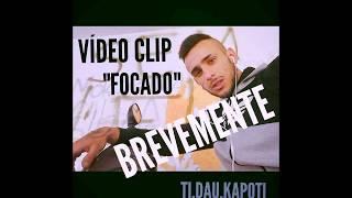 TI.DAU.KAPOTI  - FOCADO  2018 [AUDIO MUSIC] PROD.KRA Z MIC