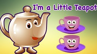 I'm a Little Teapot | Sing and Dance | Kids TV Nursery Rhymes For Children | Sing and Dance