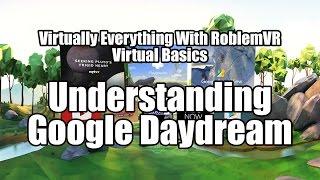 Virtual Basics: Understanding Google Daydream