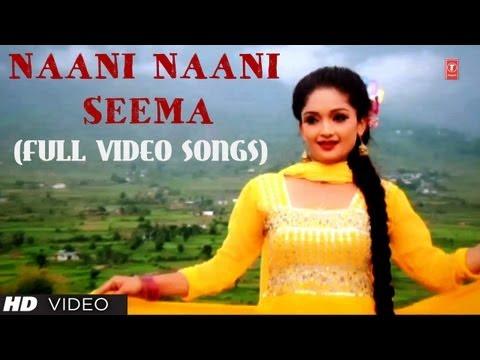 Naani Naani Seema Full Video Songs Kumaoni - Fauji Lalit Mohan Joshi, Meena Rana
