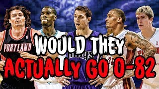Would the 15 WORST BUSTS in NBA History Go 0-82?