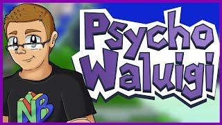 Psycho Waluigi - Nathaniel Bandy