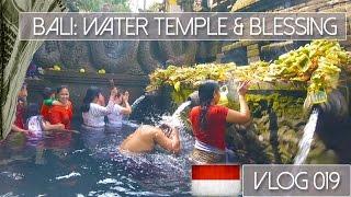 BALI: UBUD, WATER TEMPLE & HINDU BLESSING  - VLOG 019