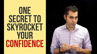 How To Gain Confidence Quickly