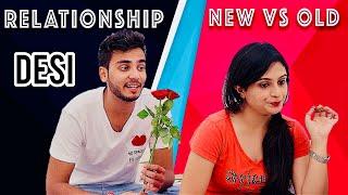RELATIONSHIP - NEW VS OLD | ELVISH YADAV |