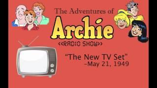 Archie Radio Show: The New TV Set