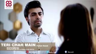 Teri Chah Mein (OST) - Farhan Saeed