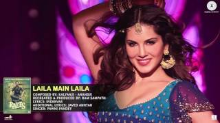 Sanny lione New song Laila Main Laila