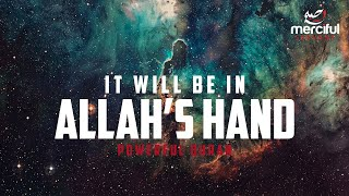 The Heavens Will Be Folded in Allah