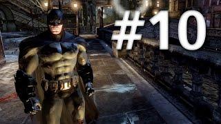 Road To Arkham Knight - Batman Arkham City - Walkthrough - Part 10 - The Zsasz Situation