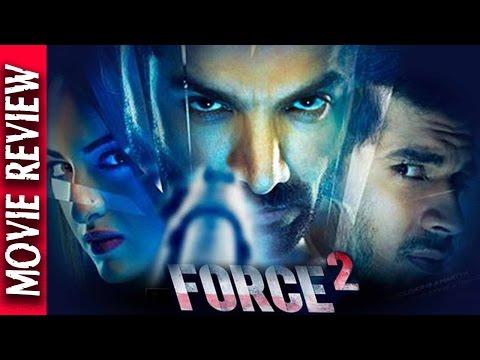 Force 2 - Movie Review - John Abraham - Sonakshi Sinha - Bollywood Gossip 2016