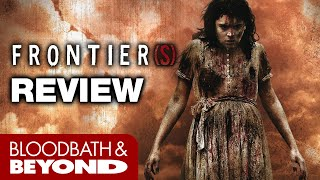 Frontier(s) (2007) - Horror Movie Review