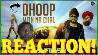 Dhoop Mein Na Chal - Official Music Video | Ramji Gulati Ft DJ Sukhi Dubai Reactions