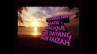 PEJAMKAN MATA - MALIQUE FEAT DAYANG NUR FAIZAH (AUDIO)