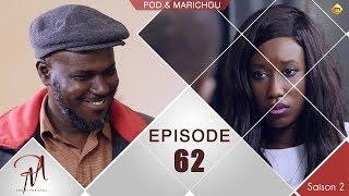 Pod et Marichou - Saison 2 - Episode 62 - VOSTFR