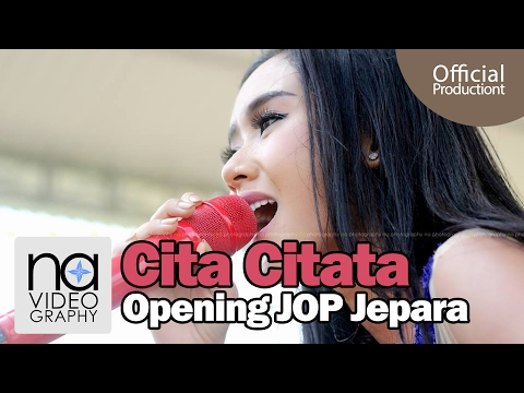 Cita Citata   Perawan Atau Janda Di Opening JOP