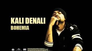 Bohemia - Kali Denali | Full Audio | Punjabi Songs