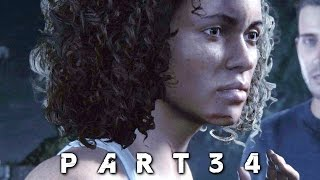 Uncharted 4 A Thief's End Walkthrough Gameplay Part 34 - Brother's Keeper (PS4)