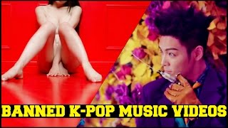BANNED K-POP MUSIC VIDEOS - SEXY & BAD [Part 2]