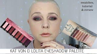 NEW! Kat Von D Lolita Eyeshadow Palette | Swatches ,Tutorial & Review!
