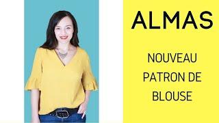 Nouveau patron : la blouse Almas !!!