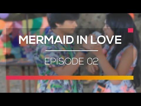 Mermaid In Love - Episode 02