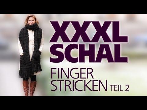 Xxx Mp4 XXXL Schal Fingerstricken Fingerhäkeln Für Anfänger TEIL 2 3gp Sex