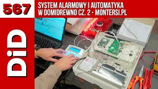 567. System alarmowy i automatyka w Domidrewno cz. 2 - Montersi.pl