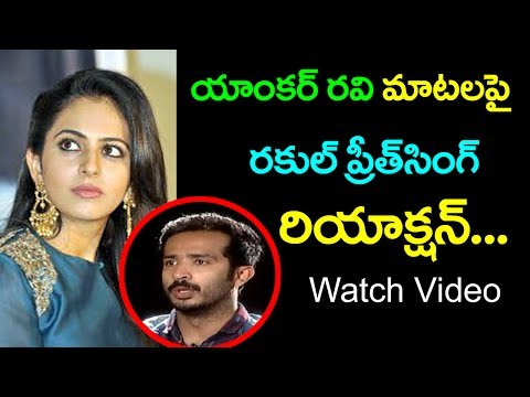 Xxx Mp4 Rakul Preet Singh Reacts On Anchor Ravi Comments About Girls Top Telugu Media 3gp Sex