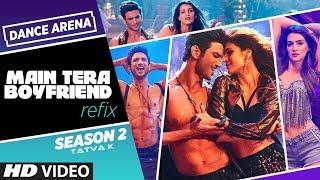 Refix: Main Tera Boyfriend   VALENTINE SPECIAL    Dance Arena Season 2   Tatva K   Episode 5