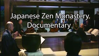 Living in a Japanese Zen Monastery: A Documentary (part 1)