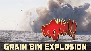 Blowing Up a Grain Bin with a 120lb Bomb
