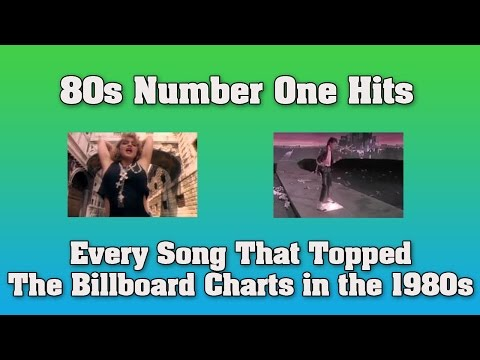 watch 80s Number One Hits - Every Song that topped the US Billboard Charts in the 1980s