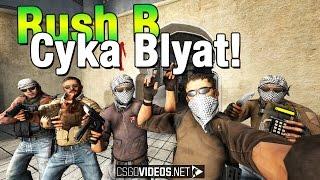 Rush B Cyka Blyat! Funny Song! | CS:GO