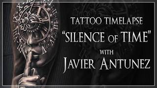 "Tattoo Time Lapse ""Silence of Time"" with Javier Antunez"