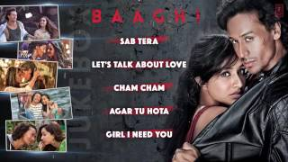 BAAGHI Full Movie Songs   JUKEBOX   Tiger Shroff, Shraddha Kapoor   T Series