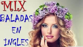 Mix Baladas Forever en Ingles - Super Exitos Mix