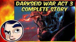 Justice League Darkseid War Act 3 - DC Rebirth Prep