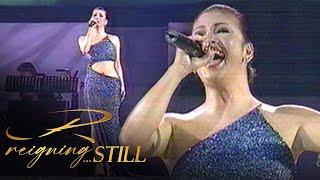 Reigning Still 8: SAY THAT YOU LOVE ME - Regine Velasquez