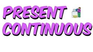 7dk'da Present Continuous