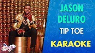 Jason Derulo - Tip Toe (Karaoke) | CantoYo