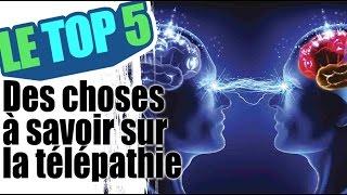 Le top 5 des choses à savoir sur la télépathie