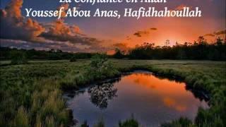 La Confiance en Allah (Youssef Abou Anas)