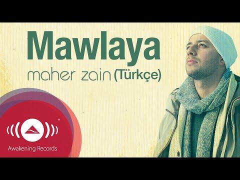 Maher Zain - Mawlaya (Turkish-Türkçe) | Official Lyric Video mp3