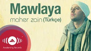 Maher Zain - Mawlaya (Turkish-Türkçe) | Official Lyric Video